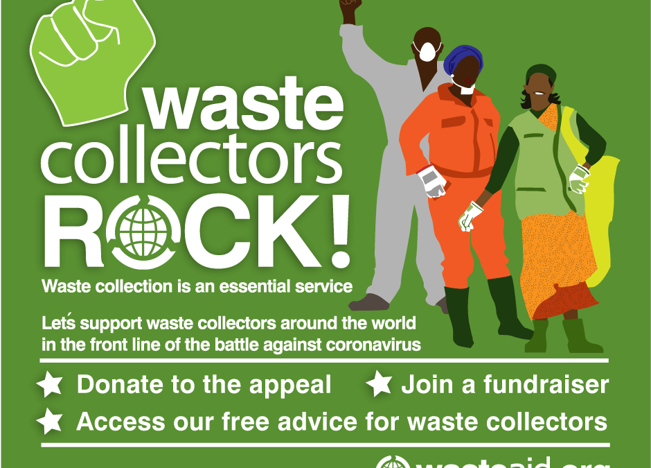WasteAid Appeal: Waste Collectors Rock!